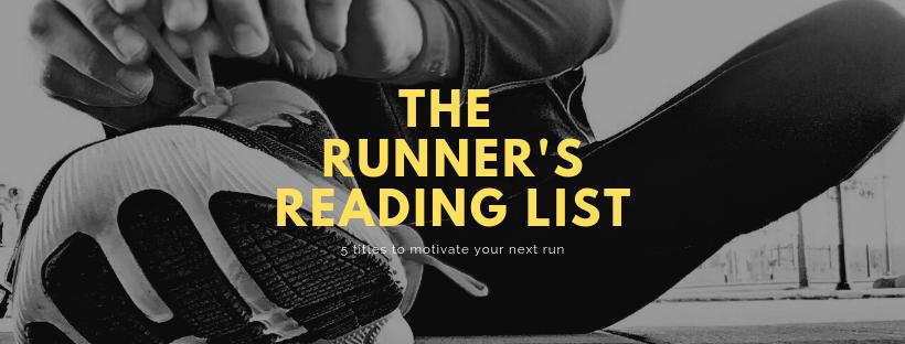 The Runner's Reading list